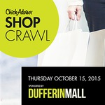 Exclusive ChickAdvisor Event! Dufferin Mall ShopCrawl