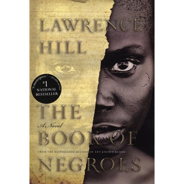 The Book Of Negroes.The Book Of Negroes By Lawrence Hill Reviews In Books