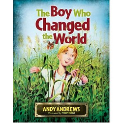 The Boy Who Changed the World (Andy Andrews)