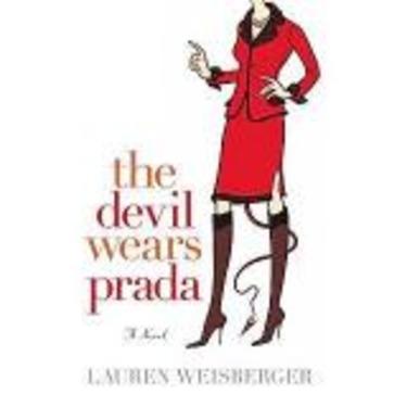 The Devil Wears Prada by Lauren Weisberger
