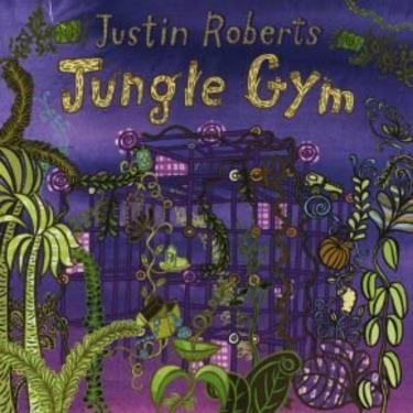Kids Music: Jungle Gym by Justin Roberts