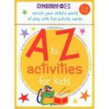 A to Z Activities for Kids (Gymboree)