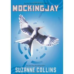 Mockingjay (The Hunger Games Book #3) by Suzanne Collins