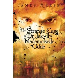 The Strange Case of Dr. Jekyll & Mademoiselle Odile
