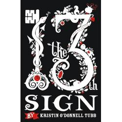 The 13th Sign by: Kristin O'Donnell Tubb
