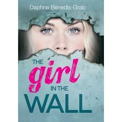 The Girl In The Wall by: Daphne Benedis-Grab