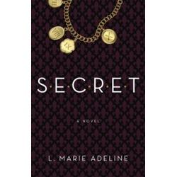 S.E.C.R.E.T. by L. Marie Adeline