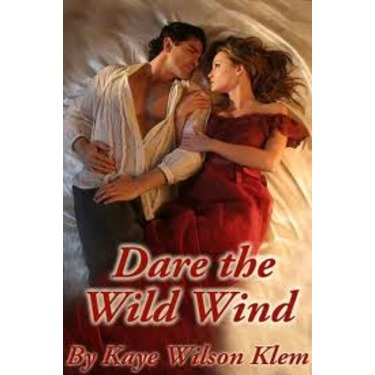 """Dare the Wild Wind"" by Kaye Wilson Klem"