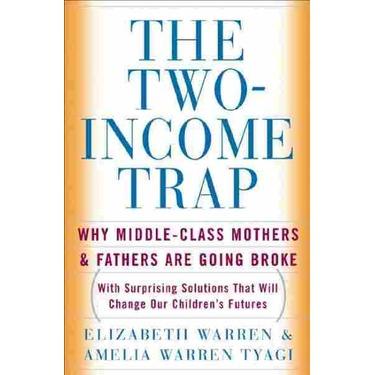 The Two Income Trap