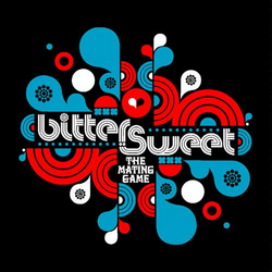 Bitter Sweet: The Mating Game