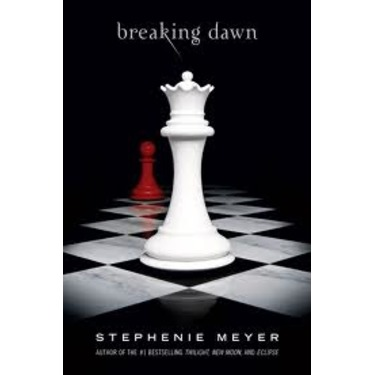 Breaking Dawn by Stephanie Meyer