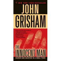 Innocent Man - John Grisham