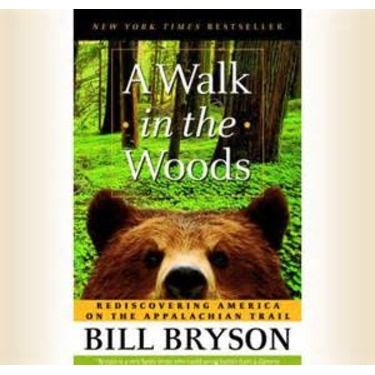 A Walk in the Woods- Bill Bryson