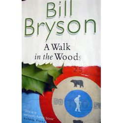 A Walk in the Woods- Bill Bryson