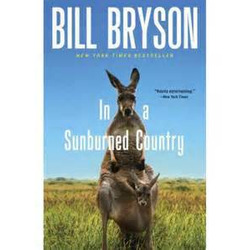 In a Sunburned Country- Bill Bryson