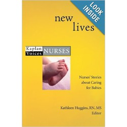 New Lives: Nurses Stories about Caring for Babies