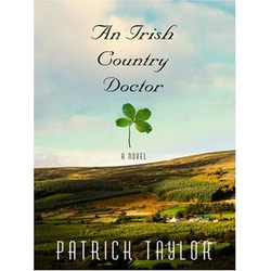 An Irish Country Doctor- Patrick Taylor