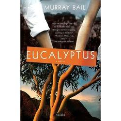 Eucalyptus- Murray Bail