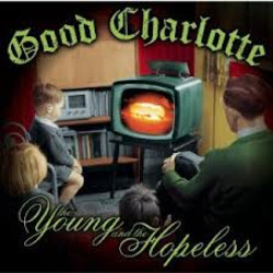 Good Charlotte - Young and the Hopeless Album
