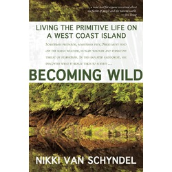 Becoming Wild‏ by Nikki Van Schyndel