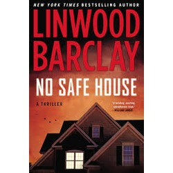 Linwood Barclay - No Safe House