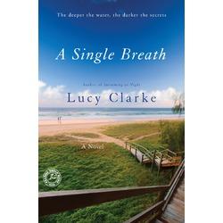 A Single Breath by Lucy Clarke