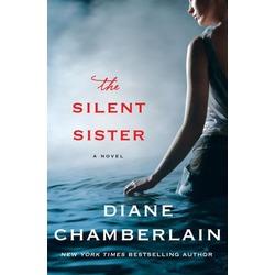 The Silent Sister, Diane Chamberlain