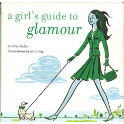 Sandra Deeble: A Girl's Guide to Glamour