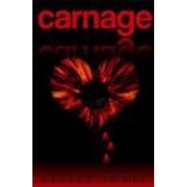 Carnage by Lesley Jones