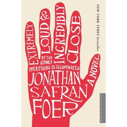 Extremely Loud & Incredibly Close: A Novel