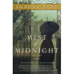 Mist of Midnight by Sandra Byrd