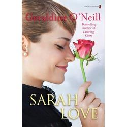 Sarah Love by Geraldine O'Neill