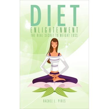 Diet Enlightenment by Rachel Pires