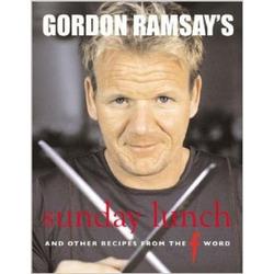 Gordon Ramsay's Sunday Lunch- Cookbook