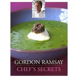 Gordon Ramsay - Chefs' Secrets - Cookbook