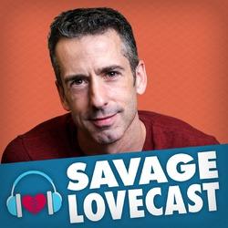 Savage Lovecast