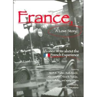 France, A Love Story