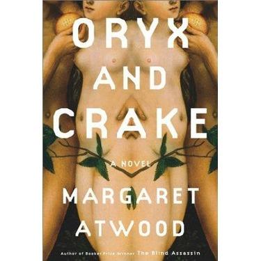 Margaret Atwood - Oryx and Crake (2003)