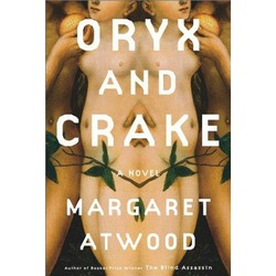 Margaret Atwood - Oryx and Crake (2003)