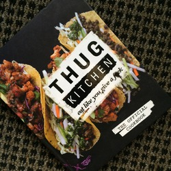 Thug Kitchen The Official Cookbook