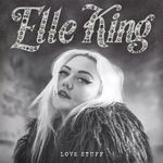 Love Stuff - Elle King