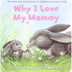 Why I love my mommy- Daniel Howarth