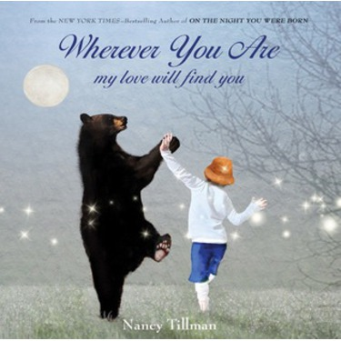 Where you are : my love will find you- Nancy Tillman