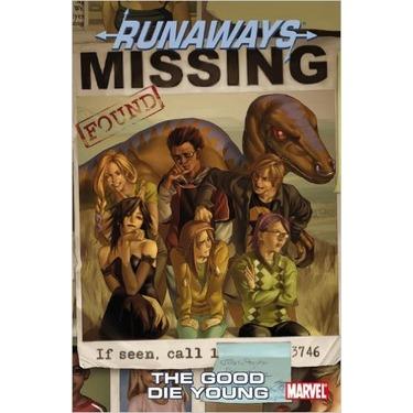 Runaways Volume 3: The Good Die Young