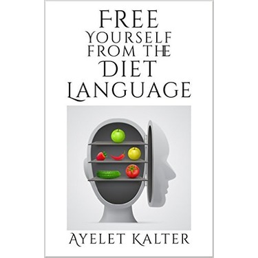 Free Yourself From The Diet Language