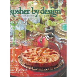 Kosher by Design: Picture Perfect Food for the Holidays & Every Day