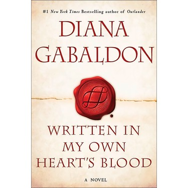 Written in My Own Heart's Blood: A Novel