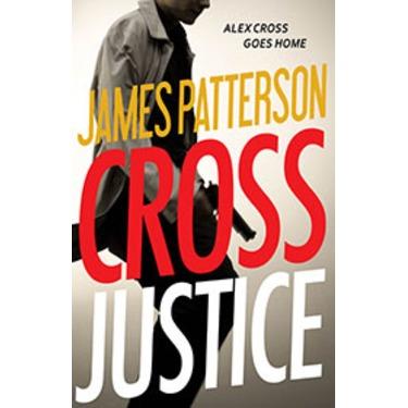 James Patterson Cross Justice