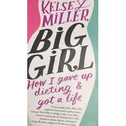 Big Girl by Kelsey Miller