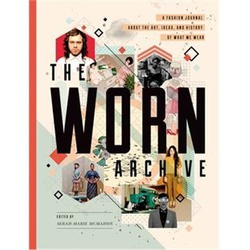 The WORN Archive: Fashion Journal about the Art, Ideas, & History of What We Wear